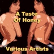 Various Artists A Taste of Honey