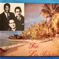 Trio Los Isleños Más y Más