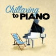 Enrique Granados,Franz Schubert&Joaquín Rodrigo Chillaxing to Piano