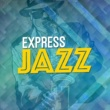 Jazz Express Bach-Ing Mad