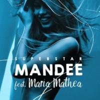 MANDEE/Maria Mathea Superstar (feat.Maria Mathea)