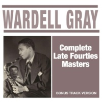 Wardell Gray The Chase (Bonus Track)