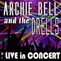 Archie Bell and the Drells And the Beat Goes On