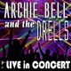 Archie Bell and the Drells Archie Bell and the Drells - Live in Concert