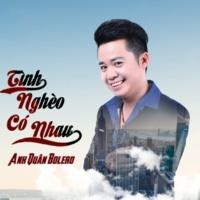 Anh Quan Bolero feat. Ha Quyen Tinh Ngheo Co Nhau