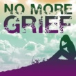Union of Sound No More Grief: Songs to Uplift and Reinvigorate