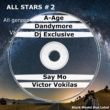 Dandymore,A-Age,Dj Exclusive,Say Mo&Victor Vokilas All Stars #2
