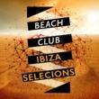 Beach Club House de Ibiza Cafe Beach Club Ibiza Selections