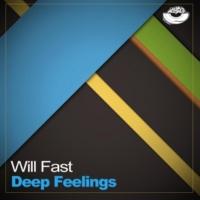 Will Fast Deep Feelings
