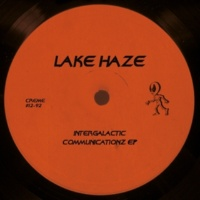 Lake Haze Intergalactic Communicationz EP