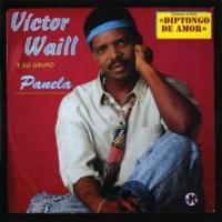 Victor Waill Y Su Grupo Cancion De La Alegria