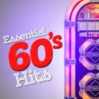 60's 70's 80's 90's Hits,60's Party&The 60's Pop Band Essential 60's Hits