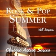 Various Artists Rock and Pop Summer - Classic Artist Series, Vol. 7