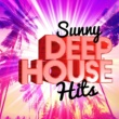Sunshine Deep House Music Sunny Deep House Hits