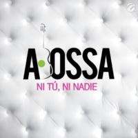 A. Bossa Ni Tú, Ni Nadie