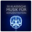 Konzentration Akademie&Study Piano Music 50 Klassische Musik Für Konzentration