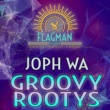 Joph Wa Groovy Rootys EP
