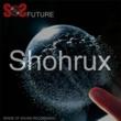 Shohrux SOS FUTURE VOLUME 1