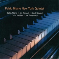 Fabio Miano New York Quintet/Fabio Miano/Grant Stewart/Jim Rotondi/John Webber/Joe Farnsworth The Touch of Your Lips