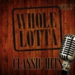 Various Artists Whole Lotta Classic Hits, Vol. 5