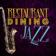 Various Artists Restaurant Dining Jazz