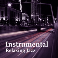 Instrumental Music Ensemble Instrumental Relaxing Jazz ‐ Smooth Sounds of Jazz, Moonlight Jazz, Easy Listening, Piano Bar