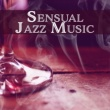 Chilled Jazz Masters Sensual Jazz Music ‐ Instrumental Sounds for Relaxation, Songs at Night, Smooth Jazz, Piano Music, Night Jazz