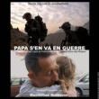 Maximilien Mathevon Papa s'en va en guerre (Bande originale du documentaire)