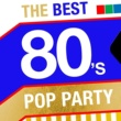 80's Pop&80's Pop Band The Best 80's Pop Party
