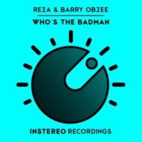 Reza&Barry Obzee Who's the Badman