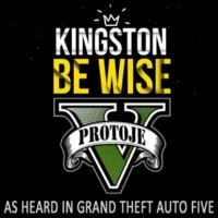 "Protoje Kingston Be Wise (As Heard In ""Grand Theft Auto V"")"