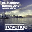 DJ Favorite,DJ Kharitonov,Will Fast,Freshdance Project,Lykov,Hack Jack,StepWalker,Sam Belt,Echo Boy&Lucas Blades Club House Bombs 2017