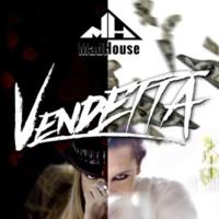 Madhouse Vendetta