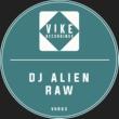 DJ Alien Raw