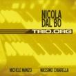 Nicola Dal Bo feat. Massimo Chiarella & Michele Manzo Trio.Org