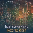 Smooth Jazz Park Instrumental Jazz to Rest ‐ Calming Sounds, Piano Bar, Jazz Music, Smooth Moves, Moonlight Note