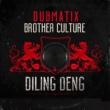 Dubmatix/Brother Culture Diling Deng