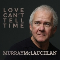 Murray McLauchlan When You're At the Top