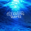 Ocean Waves Cleansing Waves