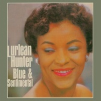 Lurlean Hunter Blue & Sentimental