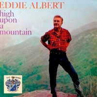 Eddie Albert High Upoan a Mountain