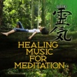 Reiki Healing Music for Meditation