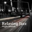 Jazz Piano Essential Relaxing Jazz Night Sounds ‐ Smooth Jazz, Relaxing Piano Bar, Night Jazz Club, Chilled Music, Moonlight Jazz