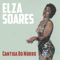 Elza Soares Cantiga do Morro