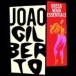 João Gilberto Bossa Nova Essentials