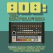 Various Artists 808: The Compilation