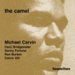 Michael Carvin/Cecil Bridgewater/Sonny Fortune/Ron Burton/Calvin Hill The Camel