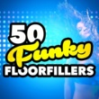 Various Artists 50 Funky Floorfillers