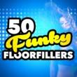 Various Artists 50 Funky Floorfillers