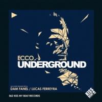 Ecco/Dam Fanel Underground (Dam Fanel Remix)